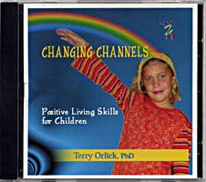 Changing Channels: Positive Living Skills for Children